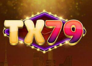 TX79 có uy tín không, nạp tiền nhà cái này thế nào? – Tải TX79 iOS, APK, OTP Phiên bản mới nhất