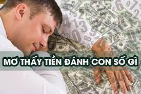 Giấc mơ thấy tiền mang đến điềm báo lành hay dữ?